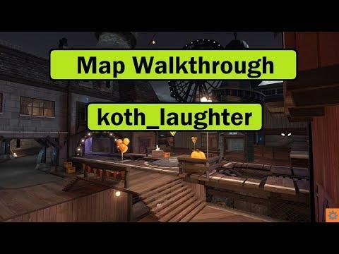 Koth_Laughter Map Walkthrough [TF2]