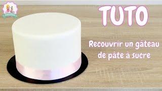 ♡• COMMENT RECOUVRIR PARFAITEMENT UN GÂTEAU DE PATE À SUCRE ? - TUTO CAKE DESIGN •♡