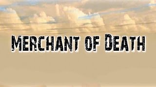 Merchant of Death (2009)