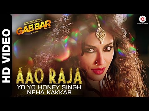 Aao Raja - Gabbar Is Back | Chitrangada Singh | Yo Yo Honey Singh & Neha Kakkar