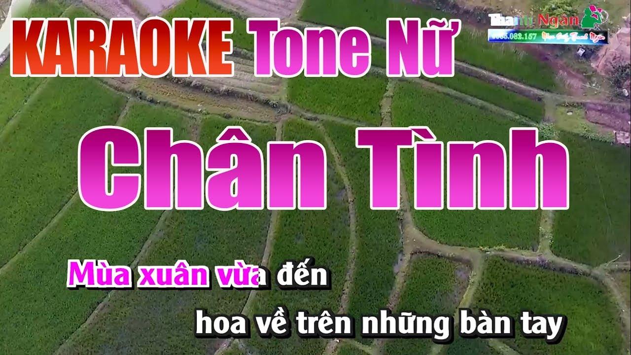 Chân Tình Karaoke | Tone Nữ – Nhạc Sống Thanh Ngân