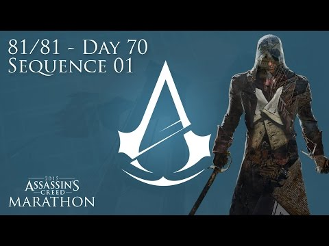[81/81 Day 70] Assassin's Creed Unity - Sequence 01 - 'Youth in Versailles'
