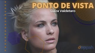 PONTO DE VISTA - Luiza Valdetaro   Ooppah PLAY