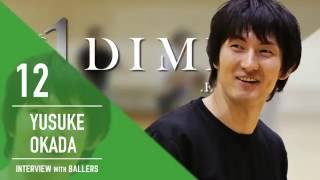 Arch INTERVIEW WITH BALLERS | vol.5 Yusuke Okada