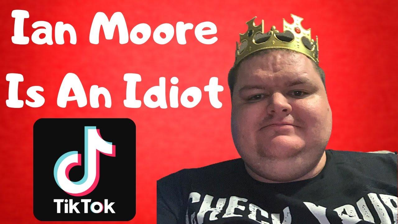 Ian Moore Is An Idiot