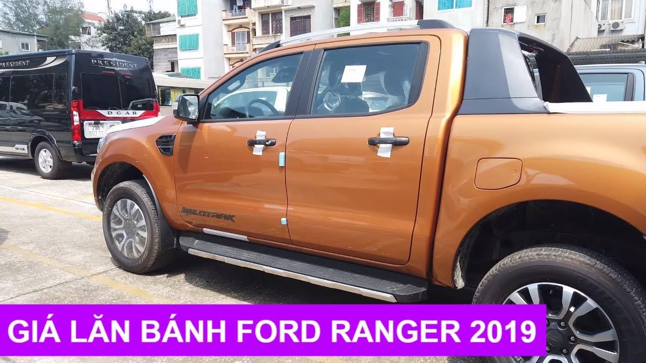 Giá Lăn Bánh Ford Ranger 2019,  Cập Nhật Báo Giá Mới Nhất