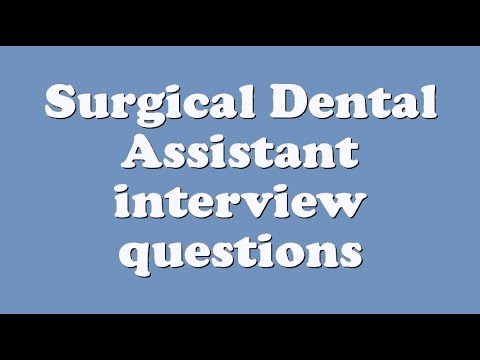 Surgical Dental Assistant interview questions - YouTube