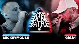 140 BPM BATTLE: MICKEYMOUSE X GIGA1