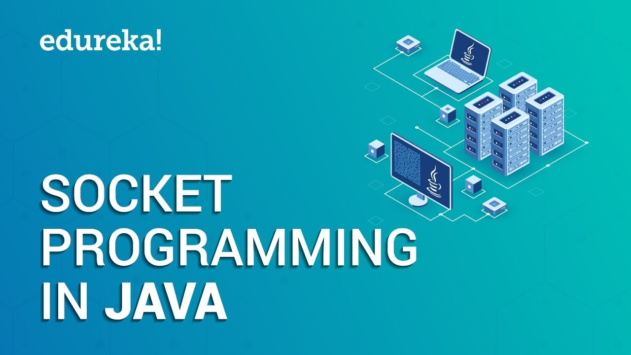 Socket Programming in Java | Client Server Architecture | Java Networking | Edureka