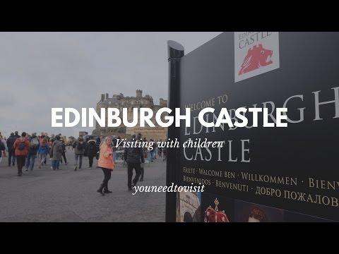 Edinburgh Castle - Visiting with children