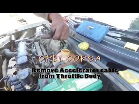 OPEL CORSA ( 2003 ) - ACCELERATOR CABLE REMOVAL & OPEL CORSA ( 2003 ) - ACCELERATOR CABLE REMOVAL - YouTube