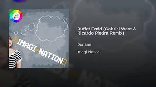 Buffet Froid (Gabriel West & Ricardo Piedra Remix)