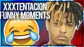 XXXTENTACION Funniest Moments (Funny Compilation)