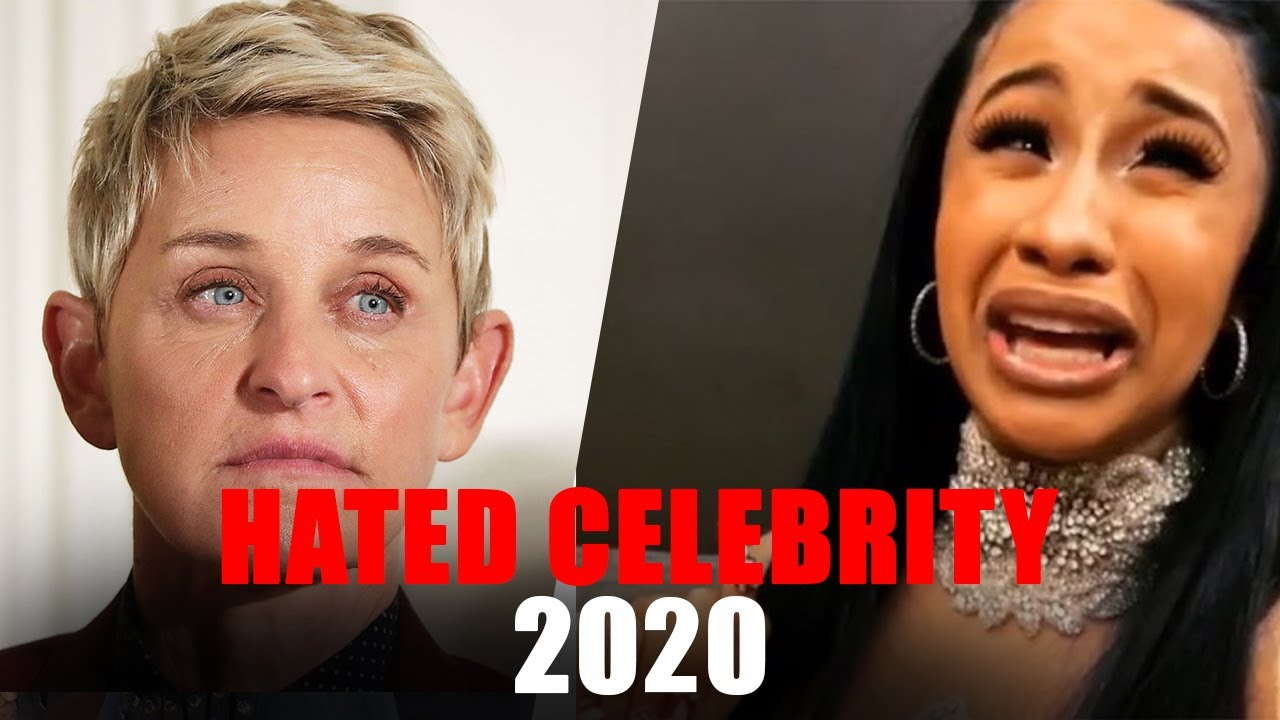 TOP 10 MOST HATED CELEBRITIES OF 2020/2021