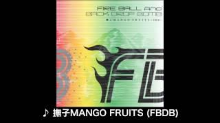 FBDB(FIRE BALL × BACK DROP BOMB) Single「撫子MANGO FRUITS ~FBDB~」ダイジェスト