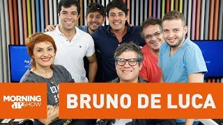 Bruno de Luca - Morning Show - 11/05/18