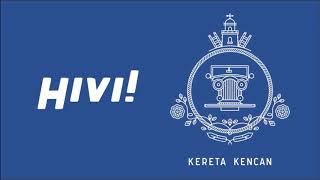 Video Hivi! - Kereta Kencan Full Album (Mata ke Hati, Apa Adanya, Remaja, Gadis Sampul, Kereta Kencan) download MP3, 3GP, MP4, WEBM, AVI, FLV April 2018
