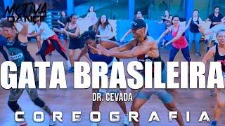 Baixar GATA BRASILEIRA - Dr. Cevada | Motiva Dance (Coreografia)