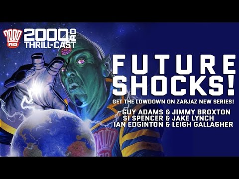 The 2000 AD Thrill-Cast: FUTURE SHOCKS - fresh Thrills from 2000 AD!