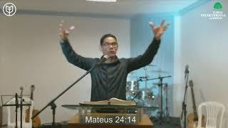 O Fim, o Evangelho e as Nações | Mateus 24:14 | Rev. Ericon Oliveira