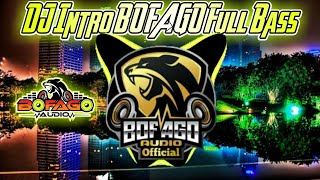DJ Intro BOFAGO Audio - La BomBa versi Jaranan Dorr.,.!!! Full Bass..