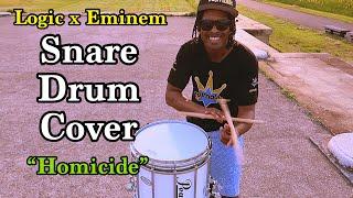 """""""Homicide"""" Logic x Eminem Snare Drum Cover"""