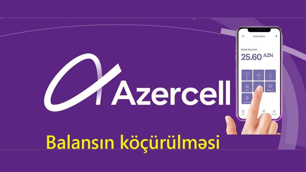 Azercell balansın istifadə olunması, digər xidmətlərin ödənilməsi, balans köçürmə