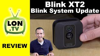 Blink XT2 Security Camera Review and Blink System Long Term Review