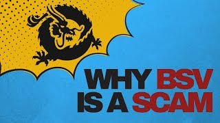 Why BSV is a scam