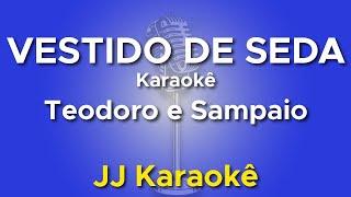 Vestido de Seda - Teodoro e Sampaio - Karaokê com 2ª Voz (cover)