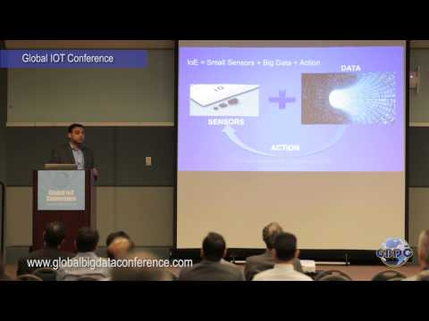 IoE - Technology Challenges and Opportunities - Anand Oswal, VP, Cisco (Global IOT Conference 2015)