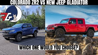 Should YOU Get a 2020 Jeep Gladiator or a Colorado ZR2? |  Close Look from a ZR2 Owner's Perspective