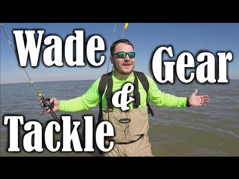 Wade Fishing Gear And Tackle Prep | New Wade Series!