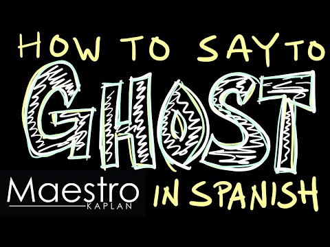 How do you say ghost in spanish slang