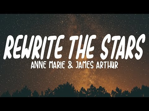 Anne-Marie & James Arthur - Rewrite The Stars (Lyrics)