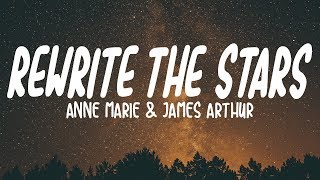 Anne-Marie & James Arthur - Rewrite The Stars (Lyrics) Video