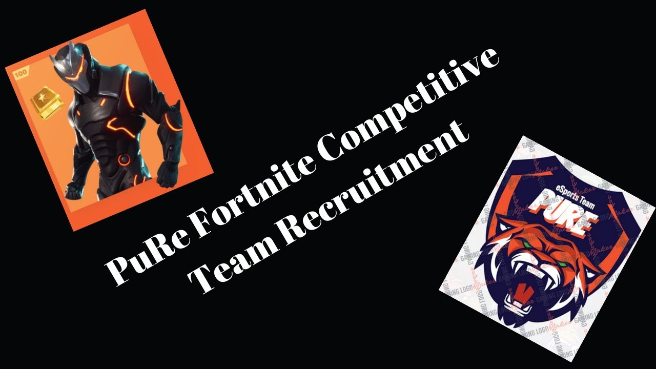pure fortnite esports team recruiting xbox ps4 ig pure esports - esports fortnite teams recruiting