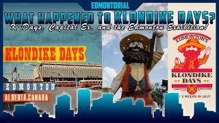 What Happened to Klondike Days: K-Days, Capital Ex, and the Edmonton Exhibition - Edmontorial