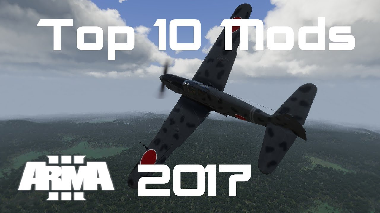 Top 10 Mods for Arma 3 (2017- Year in Review)