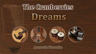 Dreams - The Cranberries (Acoustic Karaoke)