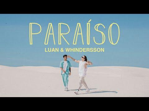 Whindersson Nunes e Luan – Paraíso