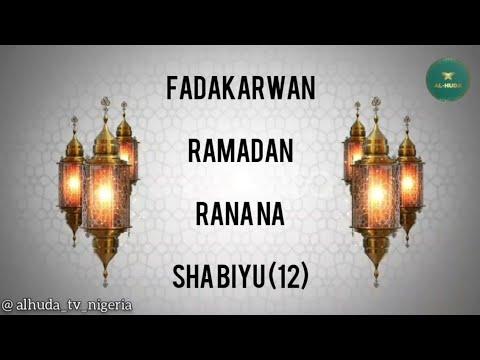 Download Fadakarwan Ramadan |Rana na sha biyu (12)|