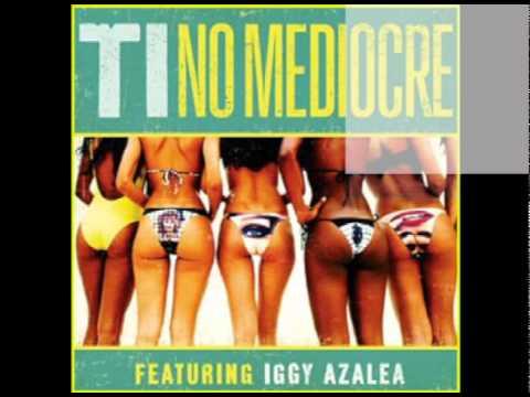 T. I.  Ft Iggy Azalea - No Mediocre ''Free Instrumental with Download