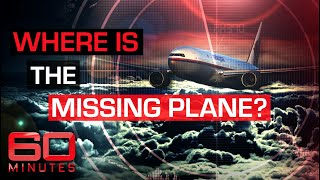 The Mh370 Mystery: Where Is The Missing Plane? | 60 Minutes Australia