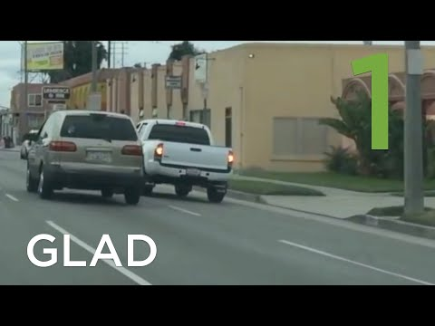 GLAD | Bad Drivers of Southern California 1