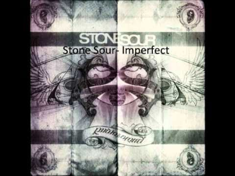 Stone Sour- Imperfect