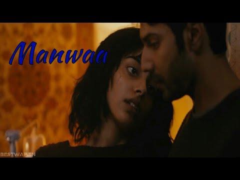 Manwa october full song
