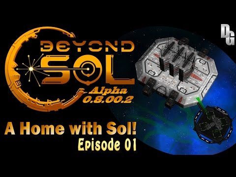 Beyond Sol Let's Play (0.8.00.2) ► Episode 1 ► Building our New Home Beyond Sol!