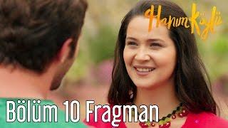 Hanım Köylü 10. Bölüm Fragman