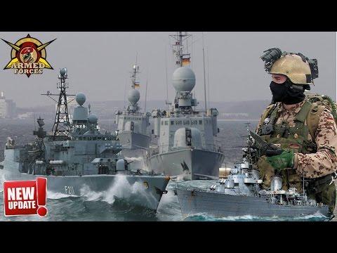 German Navy Strength 2017 - Most Dangerous Naval Weapon, Shake Up the Neighborhood